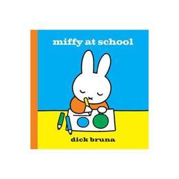 Miffy at School, editura Simon & Schuster Children's