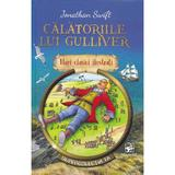 Calatoriile lui Gulliver - Jonathan Swift, editura Arc