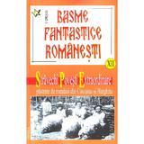 Basme fantastice romanesti XII - I. Oprisan, editura Vestala