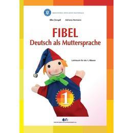 Fibel - Comunicare in Limba materna germana - Clasa 1 - Elke Dengel - PRECOMANDA, editura Didactica Si Pedagogica