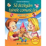 Sa dezlegam tainele comunicarii - Clasa 2 Sem.1 - Carmen Iordachescu, editura Carminis