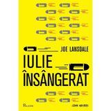 Iulie insangerat - Joe R. Lansdale, editura Paladin