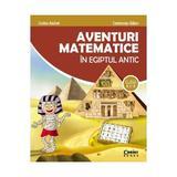 Aventuri matematice in Egiptul antic - Clasa 2 - Corina Andrei, Constanta Balan, editura Corint