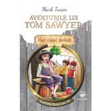 Aventurile lui Tom Sawyer - Mark Twain, editura Arc