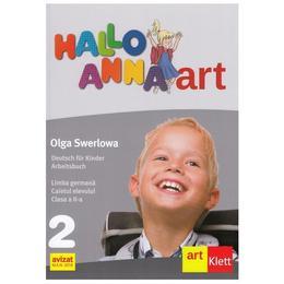 Hallo Anna. Germana - Clasa 2 - Caietul elevului - Olga Swerlowa, editura Grupul Editorial Art