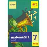Esential. Matematica - Clasa 7. Partea 1 - Marius Perianu, Ioan Balica, Paula Balica, editura Grupul Editorial Art