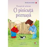 Invat sa citesc. Povesti de la ferma: O pisicuta poznasa (Nivelul 1), editura Litera