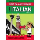 Ghid de conversatie roman-italian - Dragos Cojocaru, editura Polirom