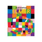 Elefantul Elmer - David Mckee, editura Pandora