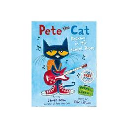 Pete the Cat Rocking in My School Shoes, editura Harper Collins Childrens Books