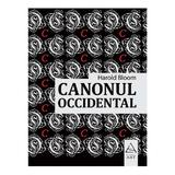 Canonul occidental - Harold Bloom, editura Grupul Editorial Art