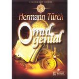 Omul genial - Hermann Turck, editura Gramar