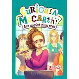 Curioasa McCarthy - Auz absolut si nu prea - Tory Christie, Mina Price, editura Unicart