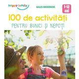 100 de activitati pentru bunici si nepoti - Gilles Diederichs, editura Didactica Publishing House