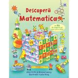 Descopera Matematica - Alex Frith, Minna Lacey, Colin King, editura Didactica Publishing House