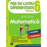 Matematica - Clasa 6. Partea I - Fise de lucru diferentiate - Florin Antohe, Marius Antonescu, editura Cartea Romaneasca