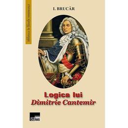 Logica lui Dimitrie Cantemir - I. Brucar, editura Aius