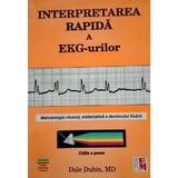Interpretarea Rapida A Ekg-Urilor - Dale Dubin, editura Medicala