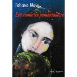 Eva cumintea pamantului.ro - Tatiana Jilavu, editura Scrisul Romanesc