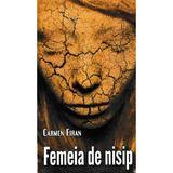 Femeia de nisip - Carmen Firan, editura Scrisul Romanesc