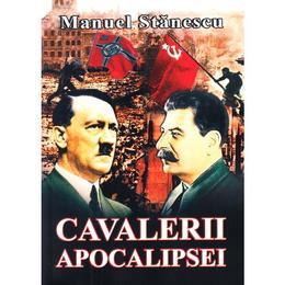 Cavalerii apocalipsei - Manuel Stanescu, editura Miidecarti