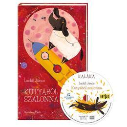 Kutyabol Szalonna + CD - Lackfi Janos, editura Gutenberg Books