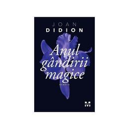 Anul gandirii magice - Joan Didion, editura Pandora