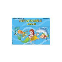 Vietuitoarele apelor - Planse - Smaranda Maria Cioflica, Daniela Dosa, editura Tehno-art