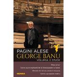 Pagini alese  vol. 2 - Studii George Banu, editura Nemira