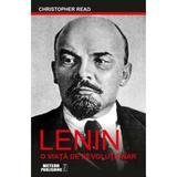 Lenin, o viata de revolutionar - Christopher Read, editura Meteor Press