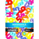 Matematica - Clasa 2 - Culegere - Adina Micu, Simona Brie, editura Sinapsis