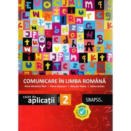 Comunicare in limba romana - Clasa 2 - Caiet de aplicatii - Anca Veronica Taut, Elena Lapusan, editura Sinapsis