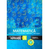 Matematica - Clasa 3 - Caiet de aplicatii - Anicuta Todea, Anca Veronica Taut, Adina Achim, editura Sinapsis