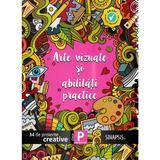 Arte vizuale si abilitati practice - Clasa pregatitoare - 34 de proiecte creative, editura Sinapsis