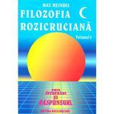 Filozofia Rozicruciana prin intrebari si raspunsuri. Vol. II - Max Heindel, editura Rozicrucian
