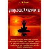 Stiinta oculta a respiratiei - J. Boisson, editura Antet Revolution
