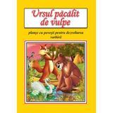 Ursul pacalit de vulpe planse cu povesti pentru dezvoltarea vorbirii, editura Roxel Cart