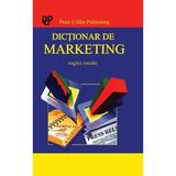 Dictionar de marketing englez-roman - Peter Collin Publishing, editura Stiinta