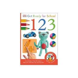 Get Ready for School 1,2,3, editura Dorling Kindersley Children's