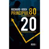 Principiul 80 20 - Richard Koch, editura Meteor Press