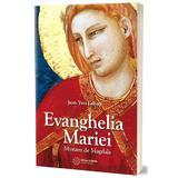 Evanghelia Mariei - Jean-Yves Leloup, editura Atman