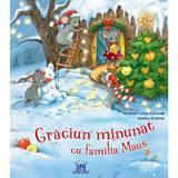 Craciun minunat cu familia Maus - Hans-Christian Schmidt, Marina Kramer, editura Didactica Publishing House