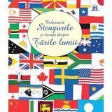 Coloreaza steagurile si invata despre tarile lumii - Susan Meredith, editura Didactica Publishing House