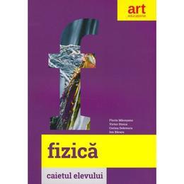 Fizica - Clasa 6 - Caietul elevului - Florin Macesanu, Victor Stoica, Corina Dobrescu, Ion Bararu, editura Grupul Editorial Art