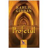 Profetul - Kahlil Gibran, editura For You