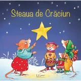 Steaua de Craciun - Sandra Grimm, Sabine Straub, editura Universul Enciclopedic