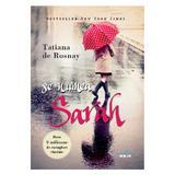 Se numea Sarah - Tatiana de Rosnay, editura Litera