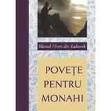 Povete pentru monahi - Sfantul Tihon din Zadonsk, editura Egumenita