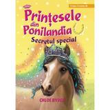 Printesele din Ponilandia. Secretul special - Chloe Ryder, editura Paralela 45