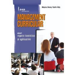 Management curricular vol.1: Repere teoretice si aplicative - Musata Bocos, Vasile Chis, editura Paralela 45